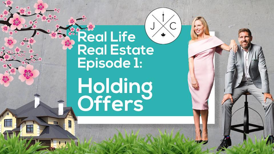 Real Life, Real Estate • Episode 1 • Holding Offers